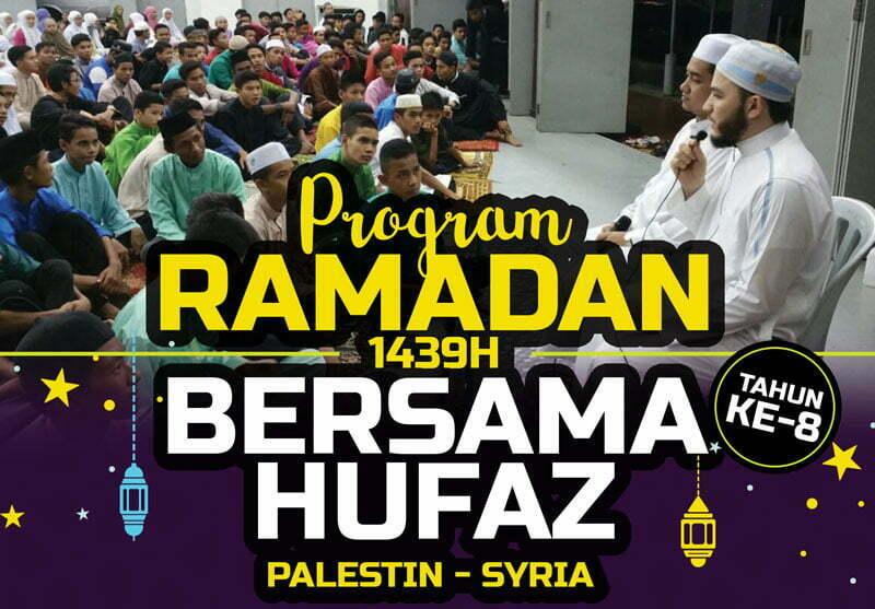 UPDATE: Program Ramadan Bersama Hufaz 1439H