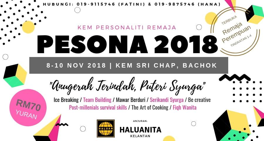 Kem Personaliti Remaja (PESONA) Kelantan