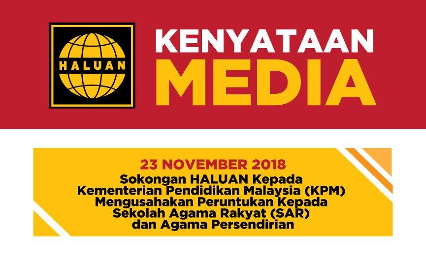 Sokongan HALUAN Kepada Kementerian Pendidikan Malaysia (KPM) Mengusahakan Peruntukan Kepada Sekolah Agama Rakyat (SAR) dan Agama Persendirian