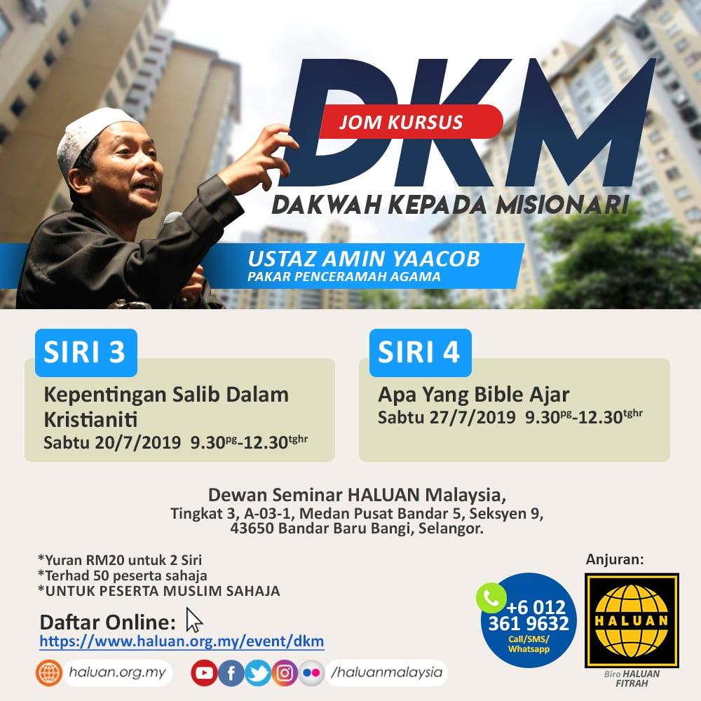 Kursus Dakwah Kepada Misionari (DKM) | Siri 3 & 4