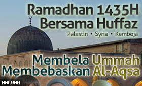 Hayati Ramadhan 1435H Bersama Huffaz Palestin, Syria Dan Kemboja