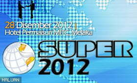 SUPER 2012 Terima Peserta 'Walk-In'