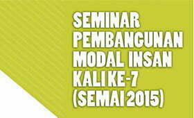 Jemputan Sertai Seminar Pembangunan Modal Insan (SEMAI) 2015