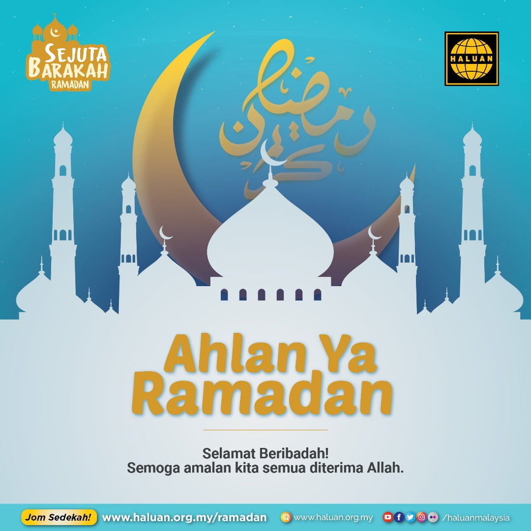 Ahlan Wa Sahlan Ramadan!