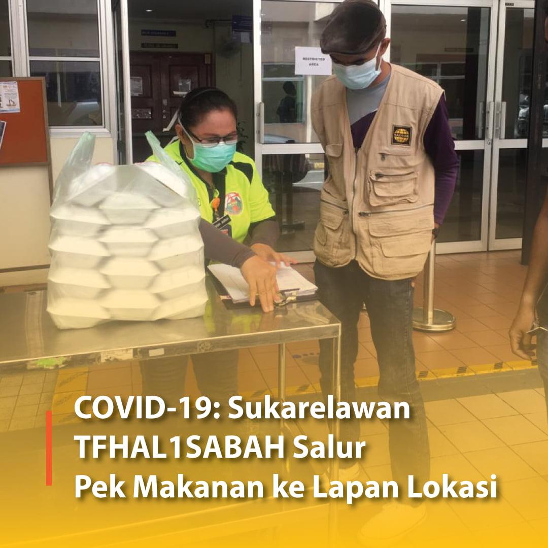 COVID-19: Sukarelawan TFHAL1SABAH Salur Pek Makanan ke Lapan Lokasi