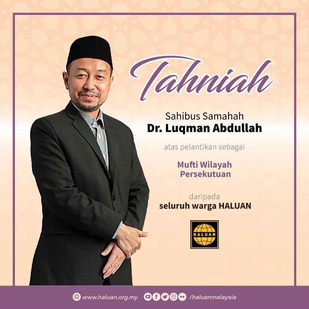 Tahniah Sahibus Samahah Dr. Luqman Abdullah!