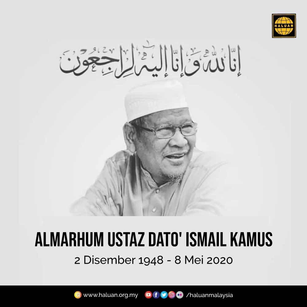 Takziah Almarhum Ustaz Dato' Ismail Kamus