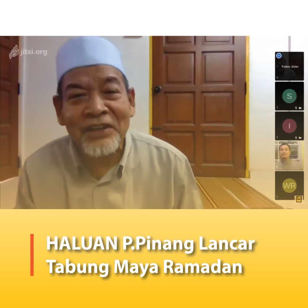 HALUAN P.Pinang Lancar Tabung Maya Ramadan