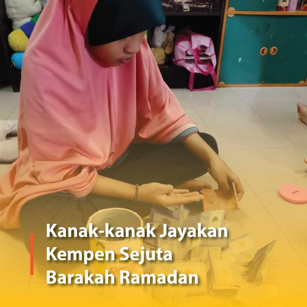 Kanak-kanak Jayakan Kempen Sejuta Barakah Ramadan
