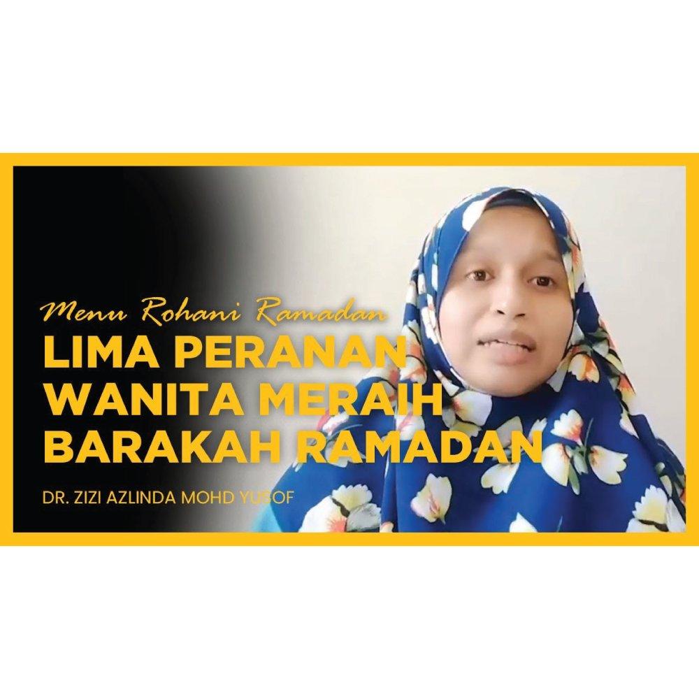 Lima Peluang Wanita di Bulan Ramadan