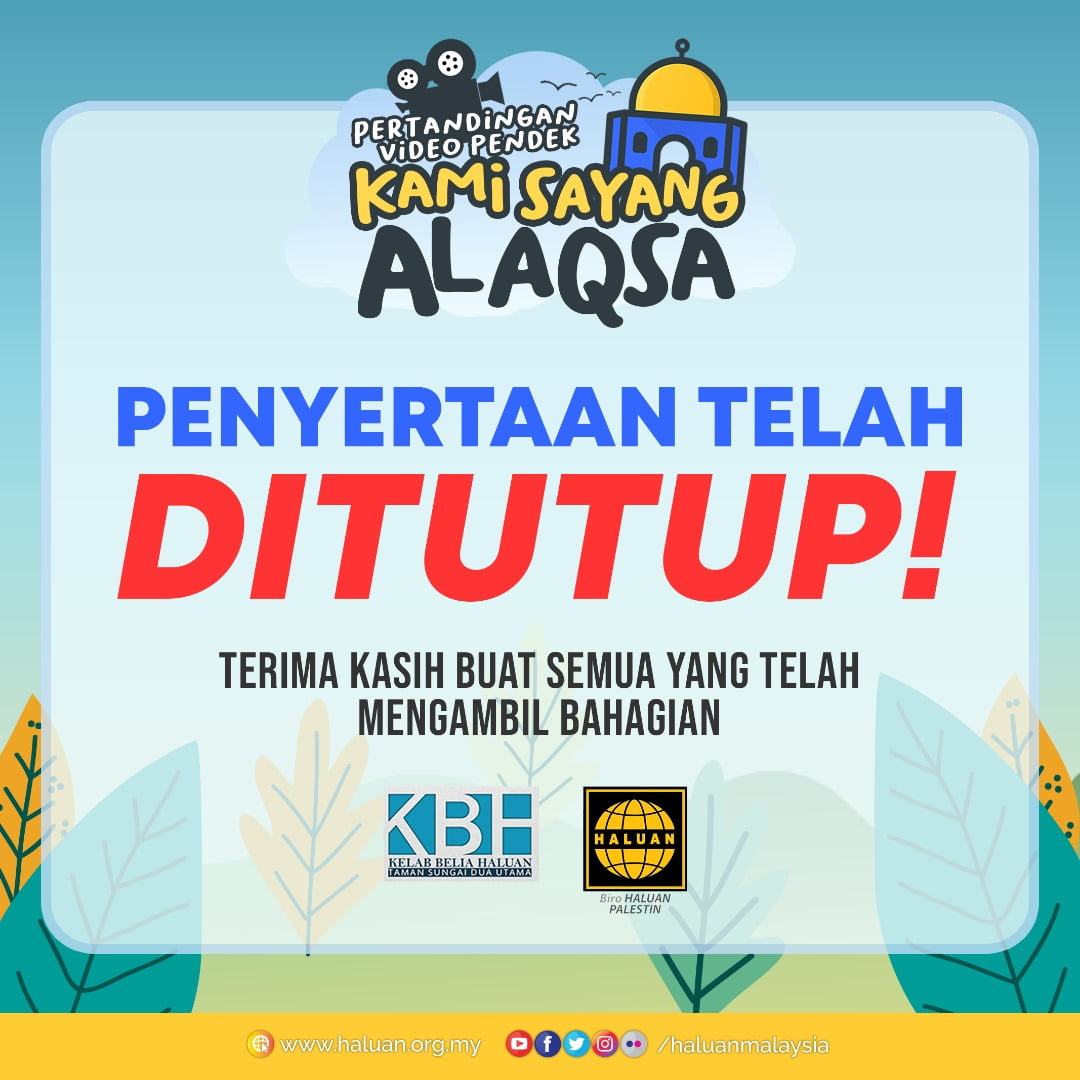 Pertandingan Video Pendek: 🕌 Kami Sayang al-Aqsa 🕌
