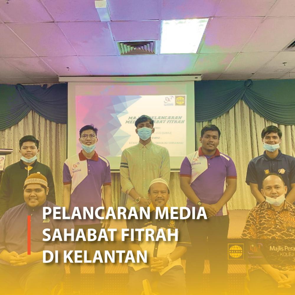 Pelancaran Media Sahabat Fitrah di Kelantan