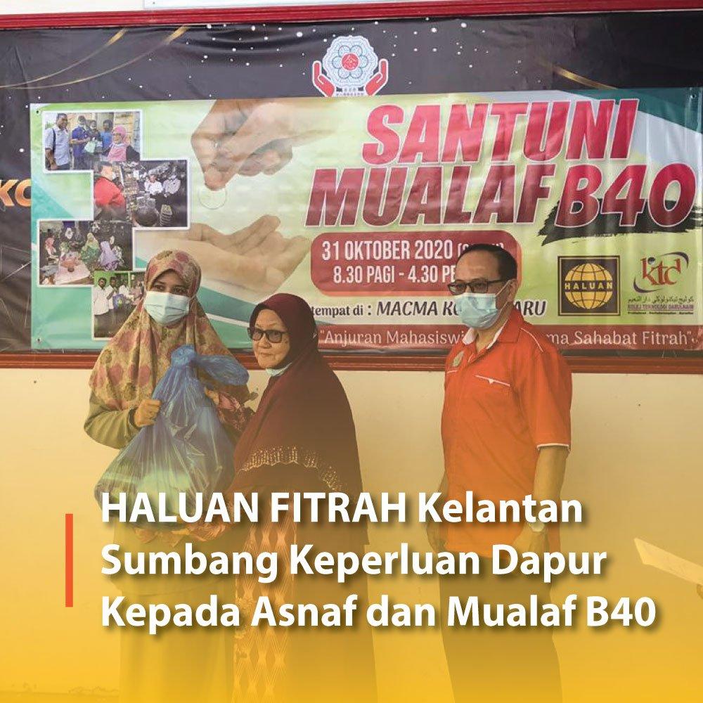 HALUAN FITRAH Kelantan Sumbang Keperluan Dapur Kepada Asnaf dan Mualaf B40