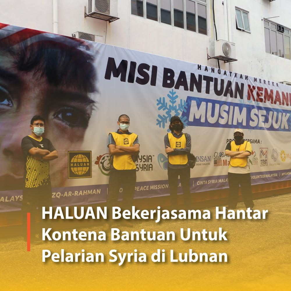 HALUAN Bekerjasama Hantar Bantuan Untuk Pelarian Syria di Lubnan