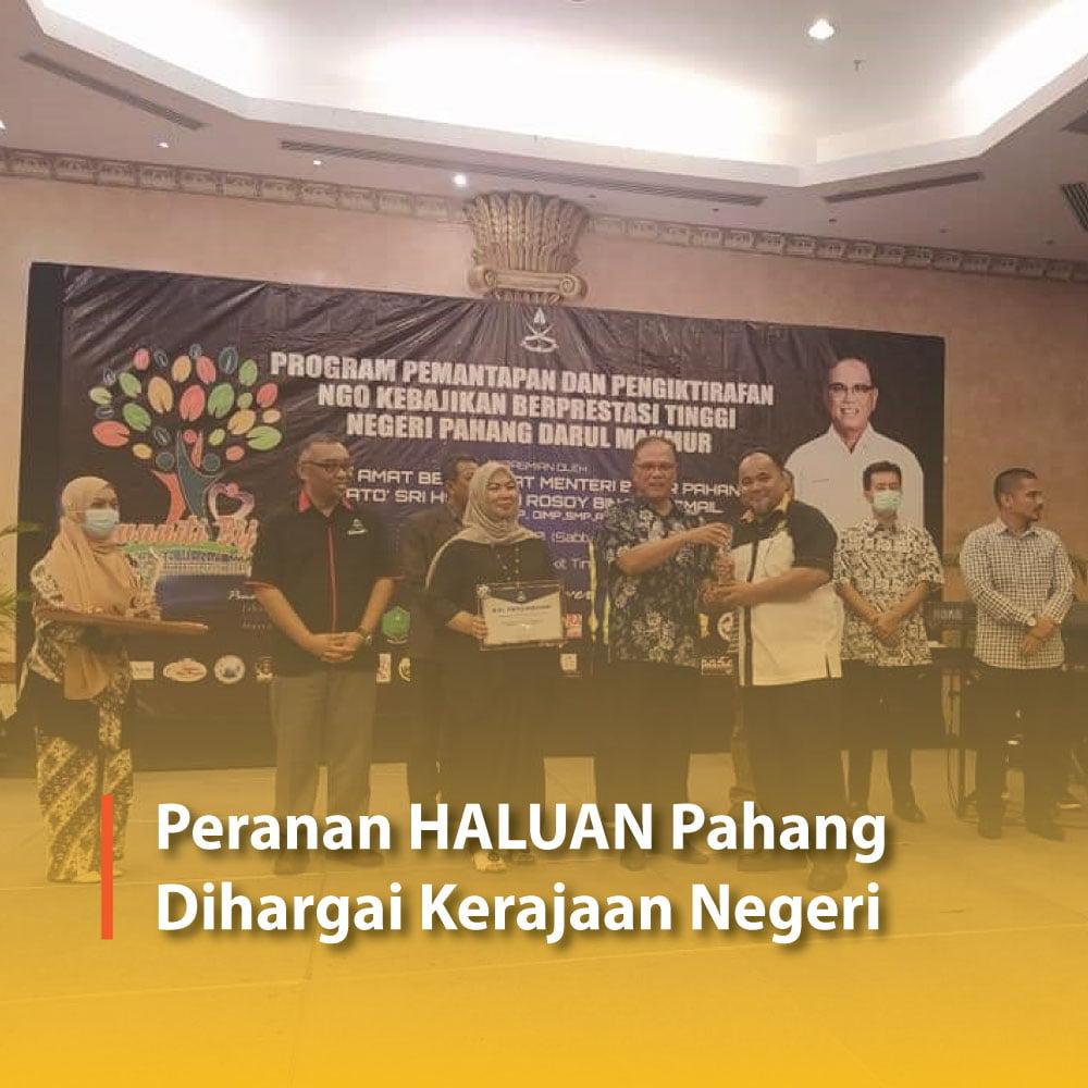 Peranan HALUAN Pahang Dihargai Kerajaan Negeri