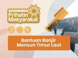 Bantuan Banjir Monsun Timur Laut