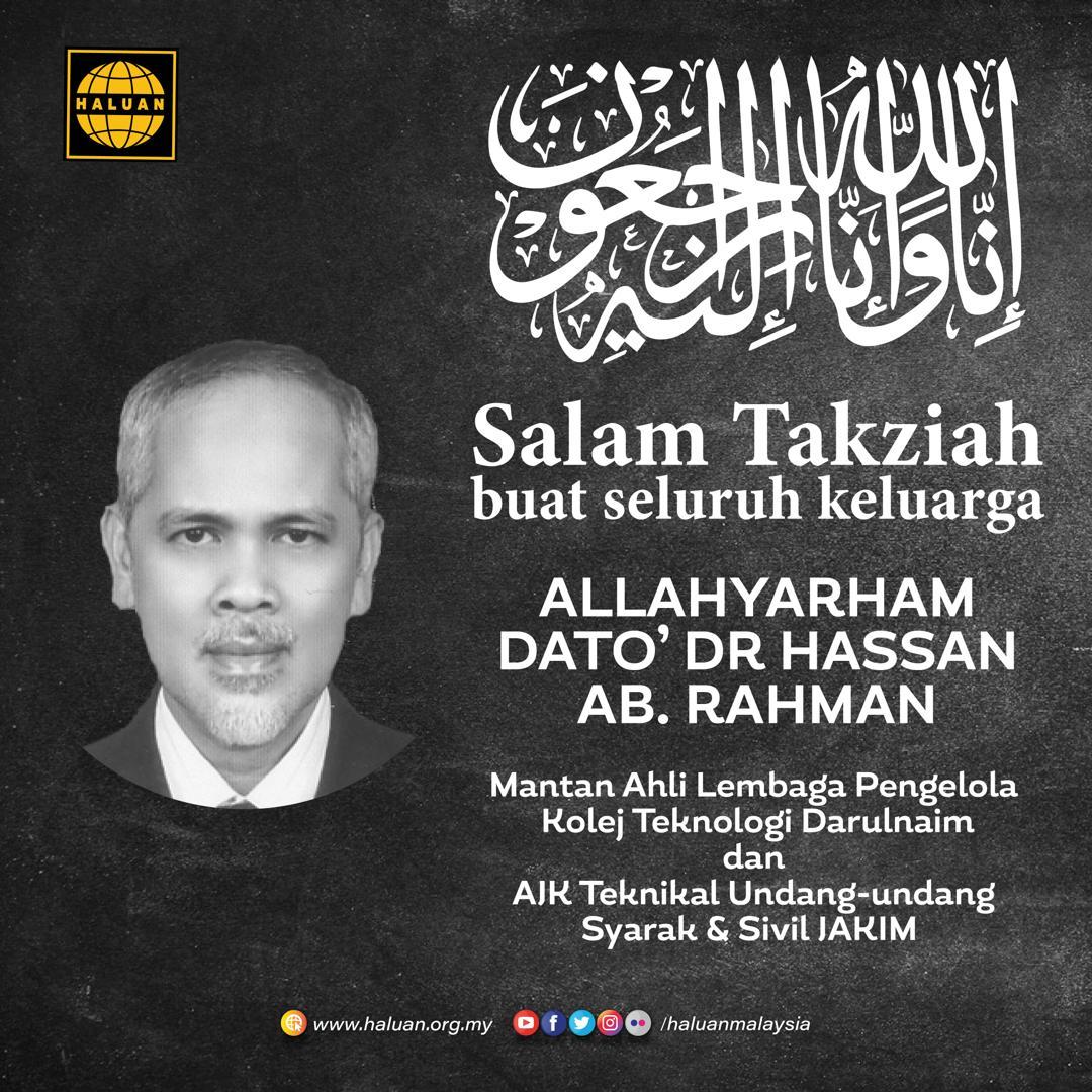 Takziah Kepada Keluarga Allahyarham Dato' Dr Hassan Ab. Rahman