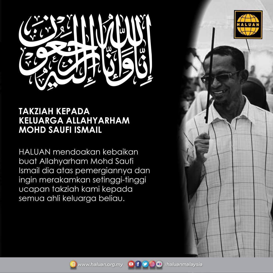 Takziah Kepada Keluarga Allahyarham Mohd Saufi Ismail