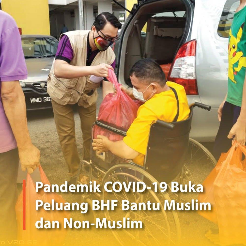 Pandemik COVID-19 Buka Peluang BHF Bantu Muslim dan Non-Muslim