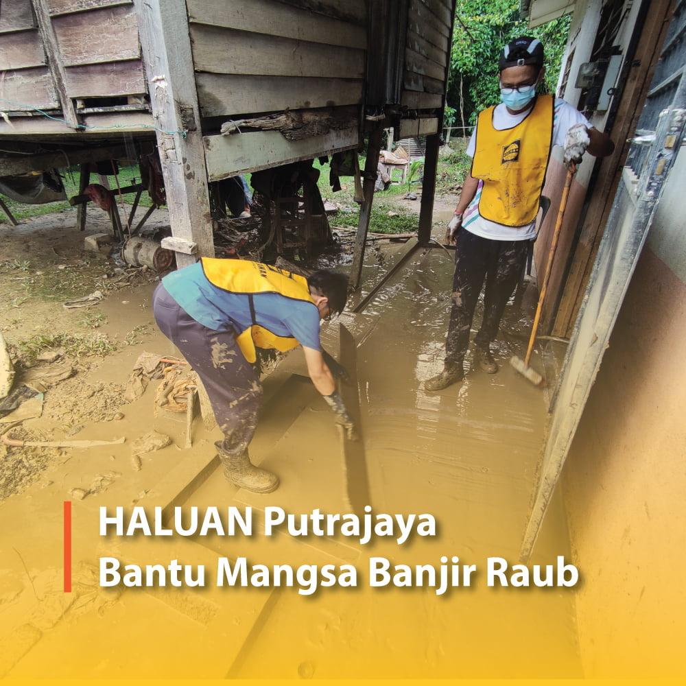 HALUAN Putrajaya Bantu Mangsa Banjir Raub