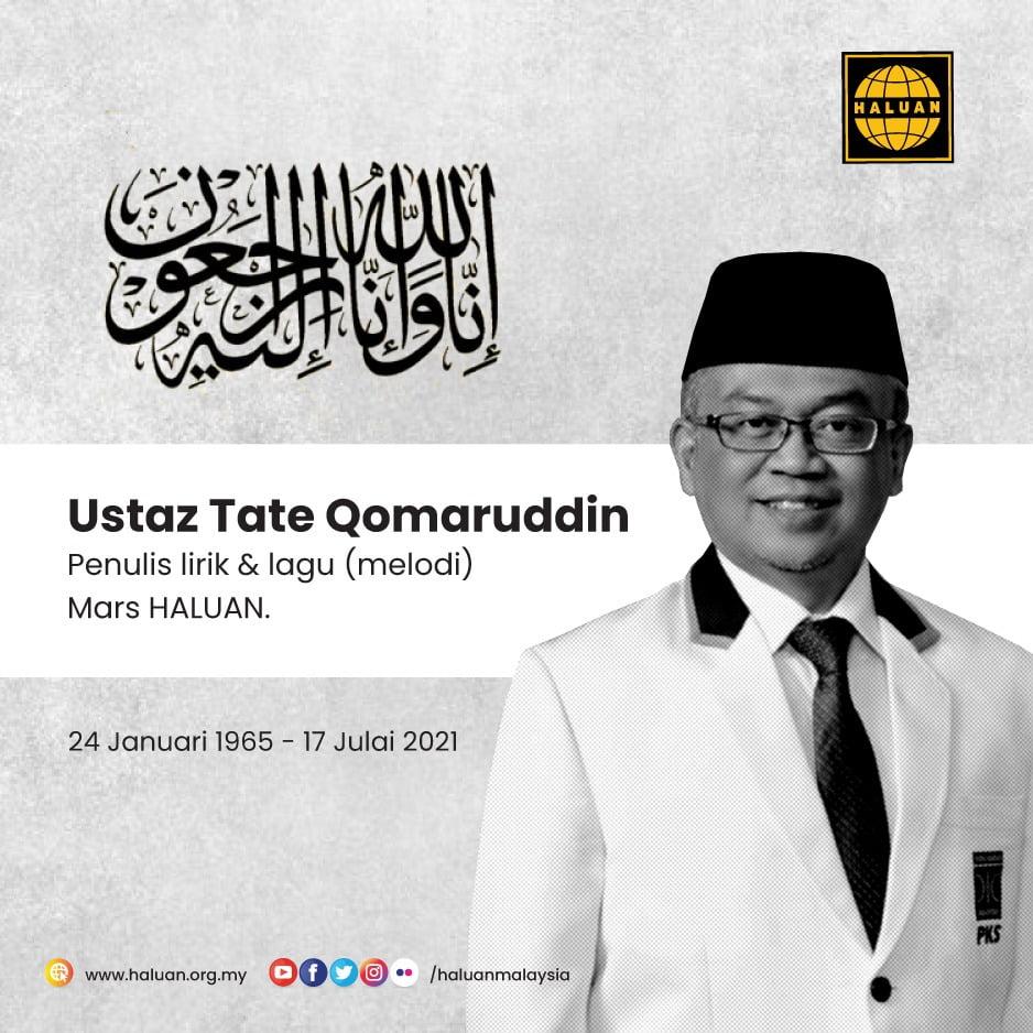 HALUAN merakamkan ucapan takziah kepada semua ahli keluarga almarhum Ustaz Tate Qomaruddin.