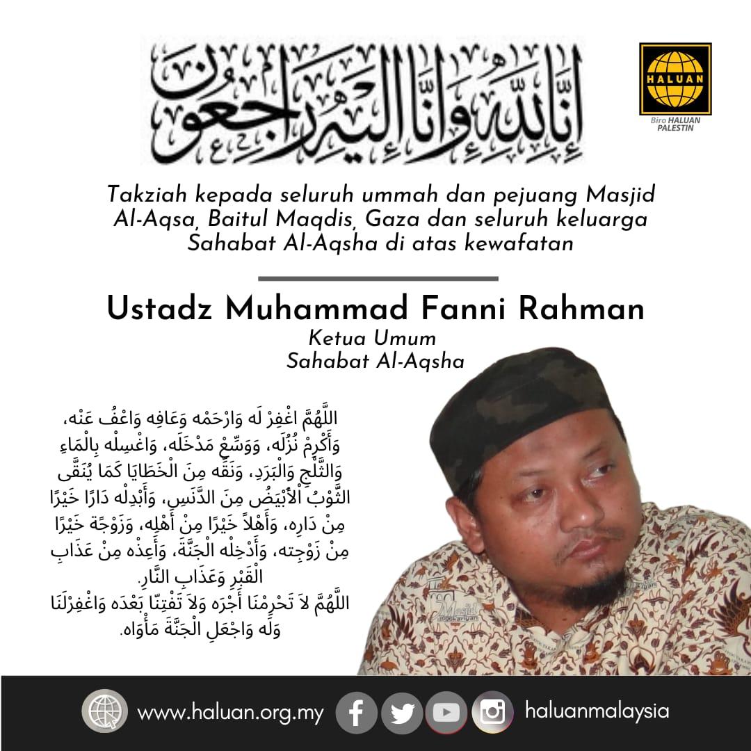 HALUAN merakamkan ucapan takziah kepada semua ahli keluarga almarhum Ustaz Muhammad Fanni Rahman.